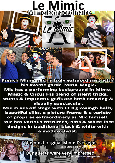 Mime Artist for hire mime Artists Singapore Le mimic