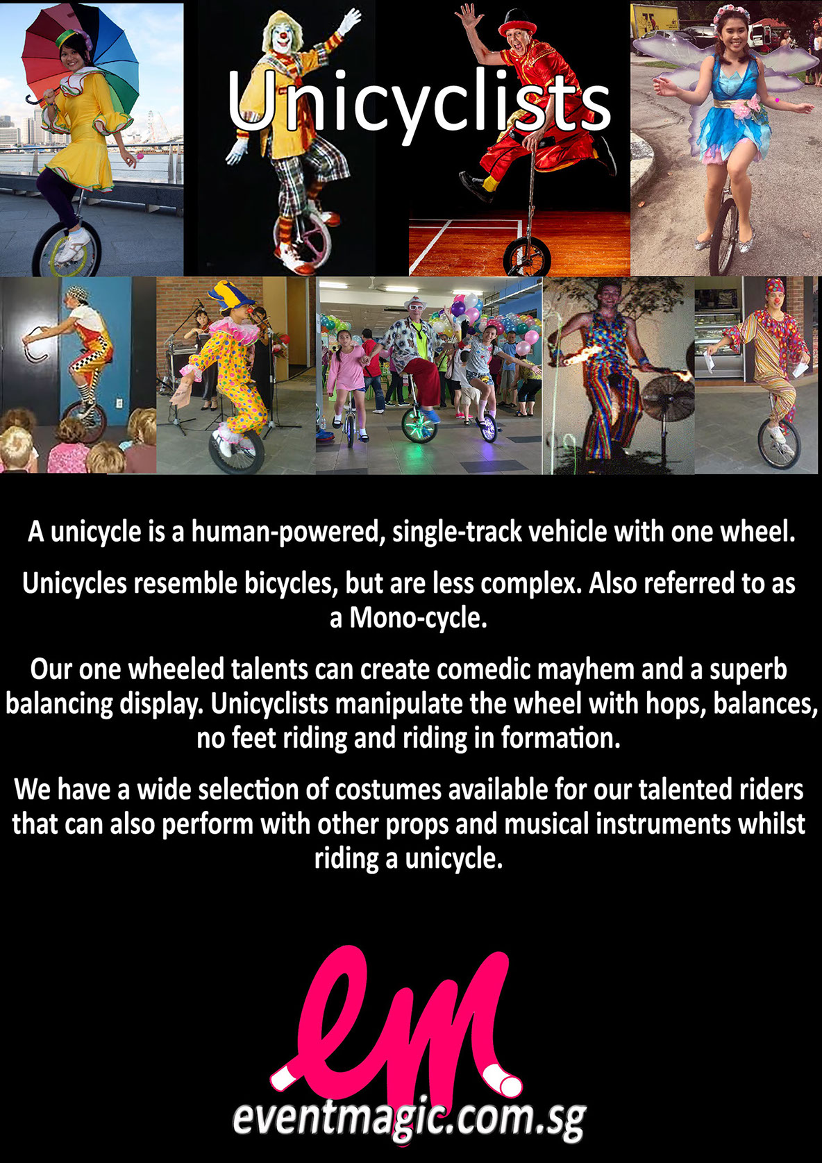 Unicycle for hire Singapore, Unicyclist Singapore Performer, monocycle Singapore, Roving Entertainment for hire, Busking entertainer for hire,